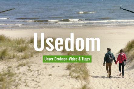 Unser Usedom-Video mit Tipps zum Drohne-Fliegen auf der Insel